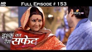 Ishq Ka Rang Safed - 2nd February 2016 - इश्क का रंग सफ़ेद - Full Episode (HD)
