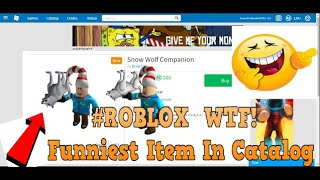 The Funniest Item In Catalog ROBLOX 2018 The Position Of Snow Wolf Companion..... :D
