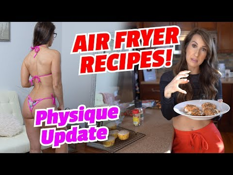Physique Update - AIR FRYER Recipes - WEIGHT LOSS