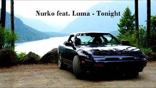 Nurko feat. Luma - Tonight