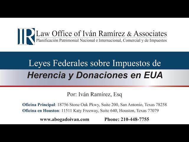 Leyes Federales sobre Impuestos de Herencia y Donativos en EUA