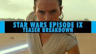 Star Wars Episode IX   Trailer Breakdown