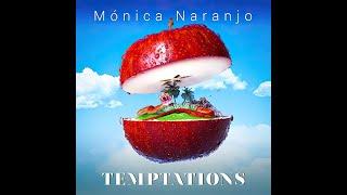 Mónica Naranjo - Temptations (Lyrics Video)