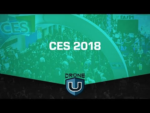 Ask Drone U 2018 CES Recap of the Drone Industry