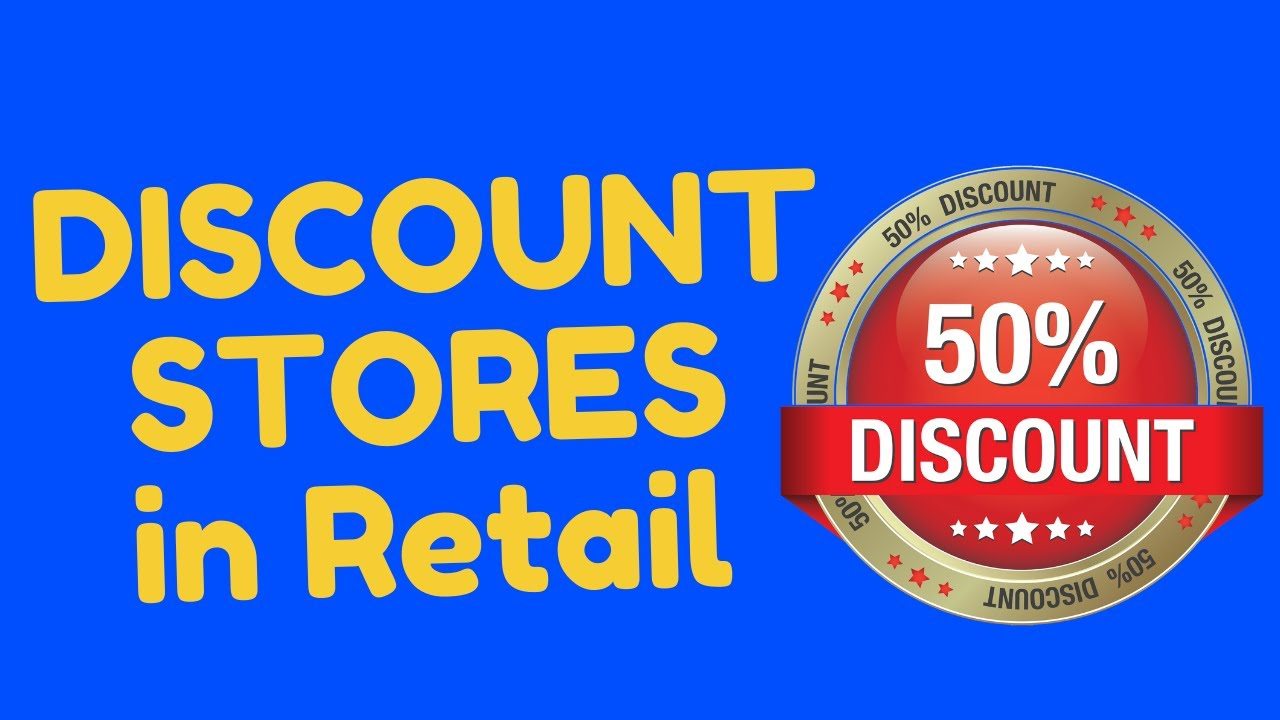 Download Discount Stores | What are Discount Stores in Retail ?