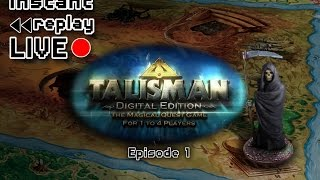IRL - Talisman Digital Edition Ep1 - Immobility