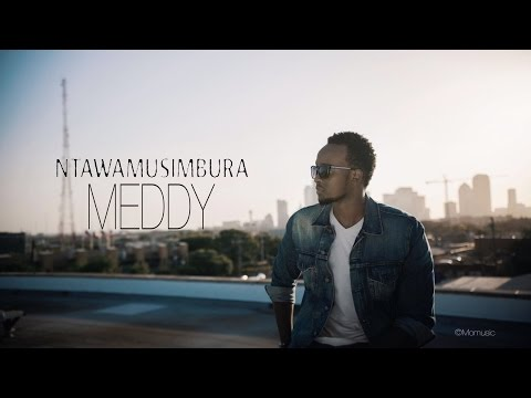 Meddy - Ntawamusimbura (Lyric Video)