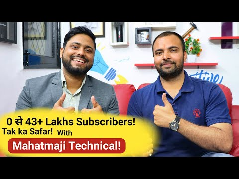 How To Become Youtuber Like Mahatmaji Technical 43 Lakh+ Subscribers | Motivational