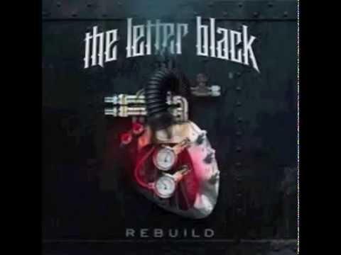 Rebuild- The Letter Black FULL ALBUM