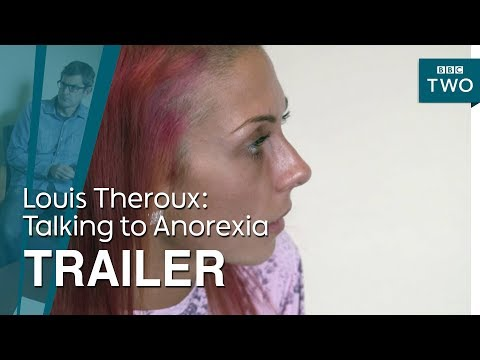 Download Youtube: Louis Theroux: Talking to Anorexia - Trailer | BBC Two