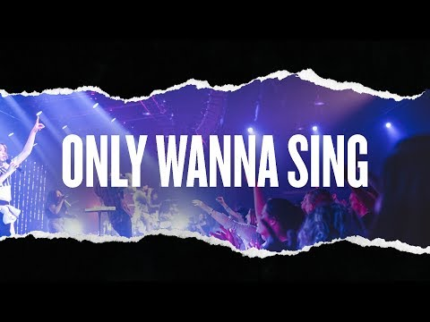 Only Wanna Sing (Live) - Hillsong Young & Free