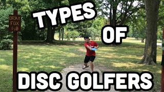 Types Of Disc Golfers