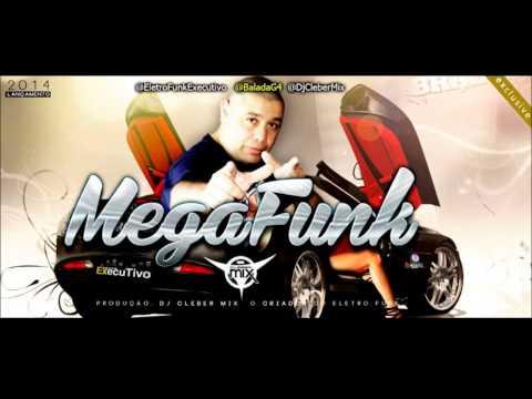 Dj Cleber Mix - MegaFunk (Mix 2014)