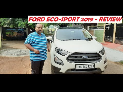 Ford Eco-Sport 2019 - Titanium S - Diesel variant - Review in Tamil