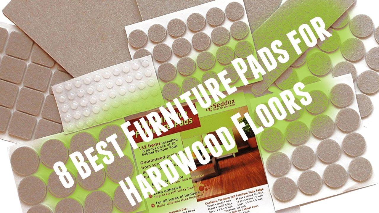 Best Furniture Pads For Hardwood Floors 2017