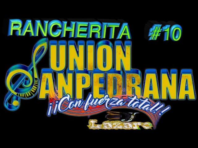 La Rancherita  Numero 10 Union  Sampedrana