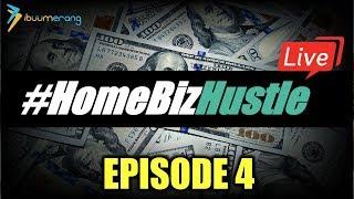 Home Biz Hustle - Episode 4   iBuumerang Presentation (REPLAY)