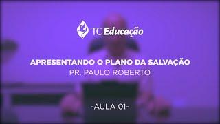 Tc Educação | Série - O Plano da Salvação | Ep. 01 | Apresentando o Plano da Salvação.