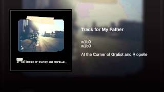 Track for My Father