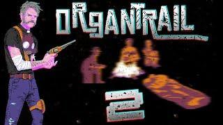 Zaraza | Organ Trail #2