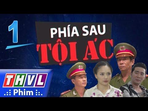 THVL | Phía sau tội ác