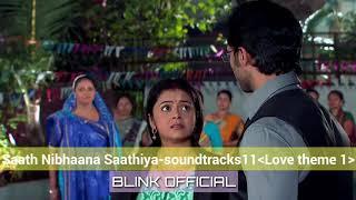 Saath nibhaana saathiya background music 11