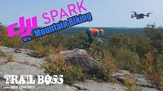 Dji Spark Drone vs. Mountain Biking.  Is it a game changer?