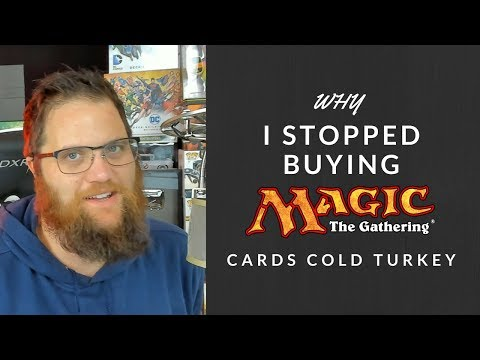 Why I Stopped Buying Magic The Gathering Cards