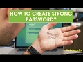how to create strong password in 2 minutes?