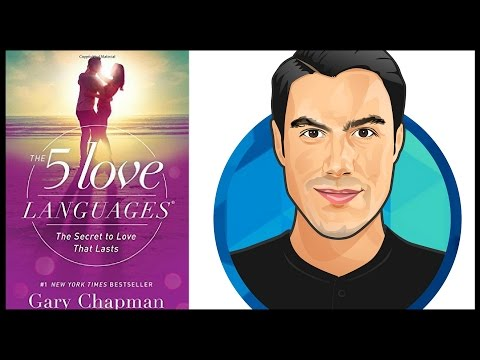 10 Best Ideas | The 5 Love Languages | Gary D. Chapman | Book Summary