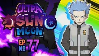 'CYRUS' NEW WORLD??' Pokémon Ultra Sun & Ultra Moon Let's Play Ep 77 w/ TheKingNappy!
