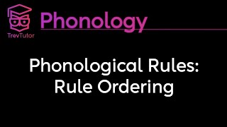 [Phonology] Rule Ordering