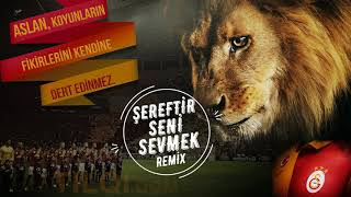 Şereftir Seni Sevmek Remix 🦁 Galatasaray Marşı🦁  Tribün Remix🦁 Cim Bom TRAP🦁 Video