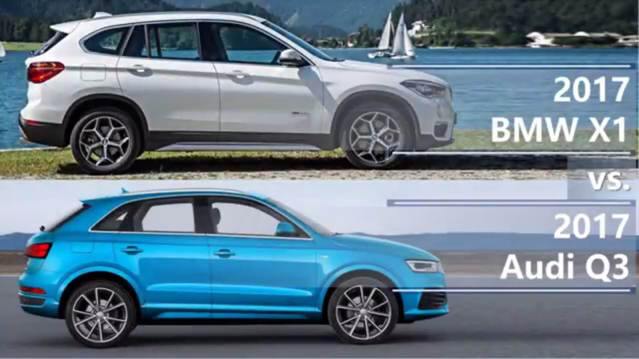 2017 Bmw X1 Vs Audi Q3 Technical Comparison