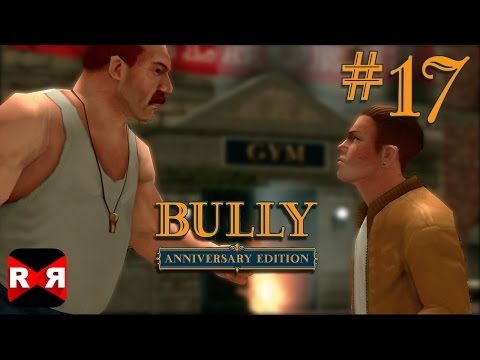 Bully: Anniversary Edition - IOS / Android - Walkthrough Gameplay Part 17