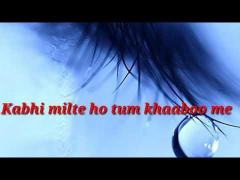 Kabhi milte ho tum khaabo me.......heart 💟💖touching video