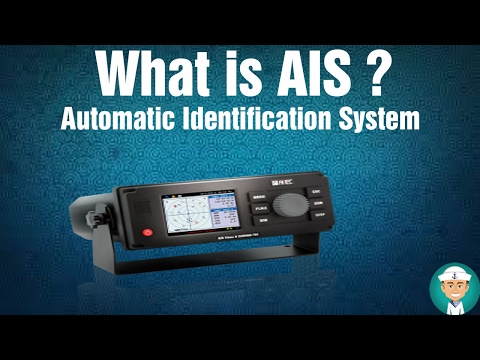 What Is AIS - Automatic Identification System