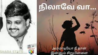 நிலாவே வா | nilave vaa | S.P.B | MESMERIZING MUSIC & LYRICS | SHARA STATS.