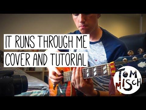 Tom Misch | It Runs Through Me (Tutorial / Cover)