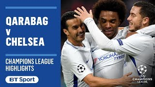 Champions League Highlights: Qarabag 0-4 Chelsea