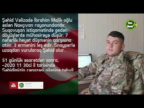 QƏHRƏMANLARIMIZI TANIYAQ Şəhid Vəlizadə İbrahim