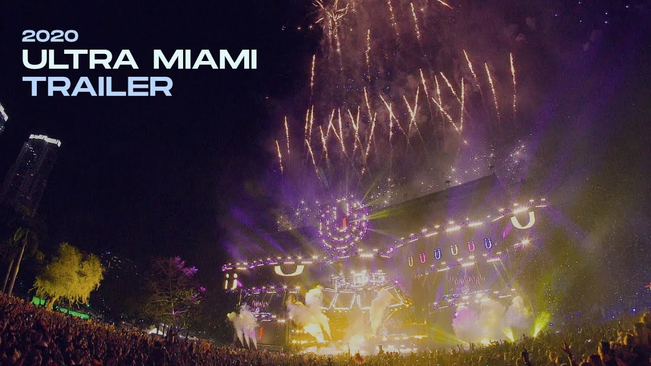 Ultra Festival Miami 2020.Watch The Ultra Miami 2020 Trailer