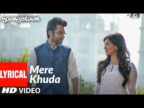 Mere Khuda Lyrical | Youngistaan | Jackky Bhagnani, Neha Sharma | Shiraz Uppal | T-Series