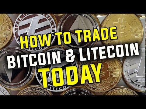 How To Trade Bitcoin & Litecoin Today.