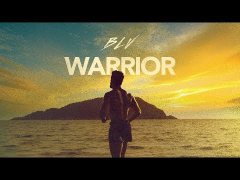 BLV - Warrior (Official Video)