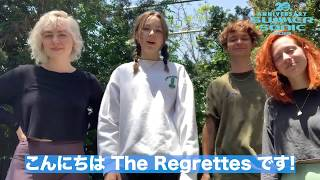 THE REGRETTES message for SUMMER SONIC 2019