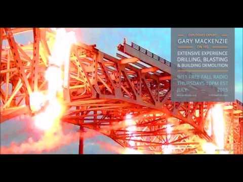 9/11 Free Fall 7/2/15: Gary Mackenzie, Explosives Expert