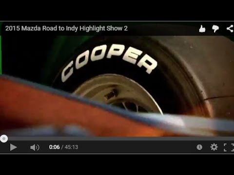 2015 Mazda Road to Indy Highlight Show 2