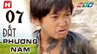 Đất Phương Nam - Tập 07 | Phim Tình Cảm Việt Nam Hay Nhất 2018