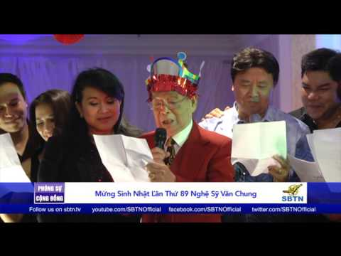 PHÓNG SỰ CỘNG ĐỒNG: Mừng sinh nhật thứ 89 của nghệ sĩ lão thành Văn Chung